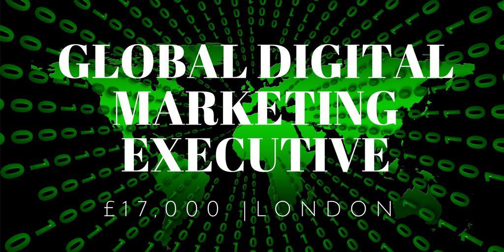 global digital marketing executive