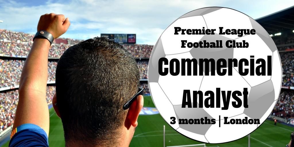 commercial analystpremier league football club3 months London£20,000 pa