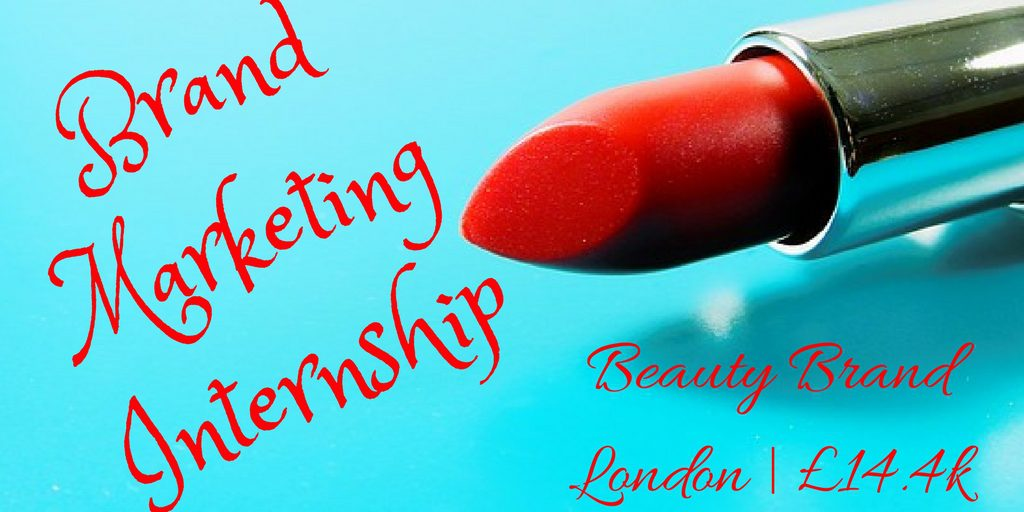 Brand Marketing InternshipBeauty BrandLondon - £14.4k