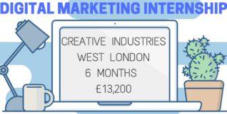 DIGITAL MARKETING INTERNSHIPCREATIVE INDUSTRIESWEST LONDON6 MONTHS £13,200