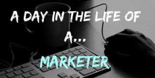 day in the life of a marketer